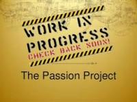 passion project in progress