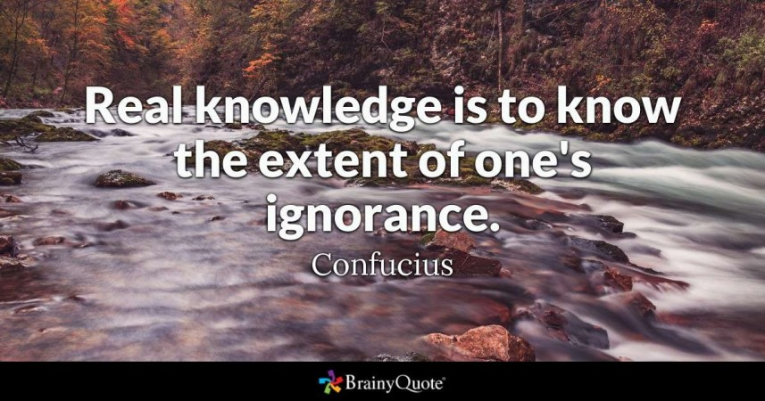 Knowledge vs. Ignorance