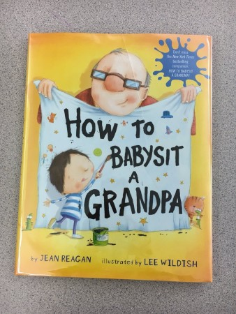 Write your own story or list on how to babysit a grandpa!